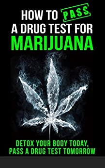 How Pass Drug Test Marijuana ebook product image