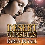 Desert Guardian | Karen Duvall