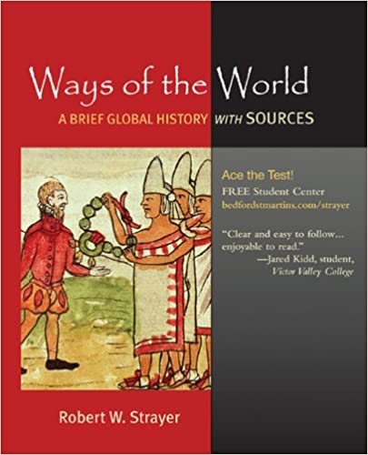 Ways Of The World A Brief Global History With Sources Combined
