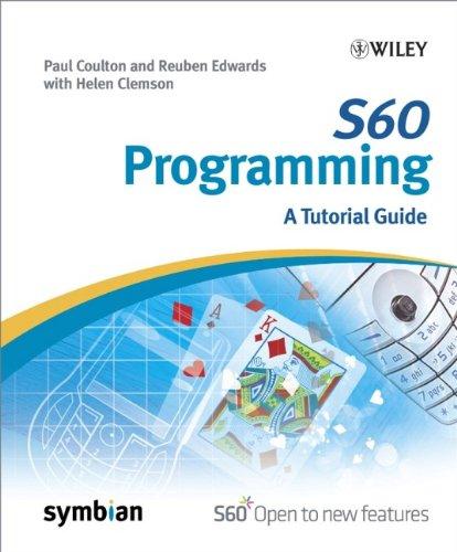 S60 Programming: A Tutorial Guide (Symbian - S60 Symbian