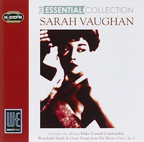 The Essential Collection (Make Yourself Comfortable / Wonderful Sarah / Great Songs From Hit Shows - Parts 1 & 2) by Sarah Vaughan (2007-10-23) (Parts Essential)