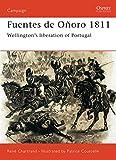 Fuentes de Oñoro 1811: Wellington's liberation of Portugal (Campaign)