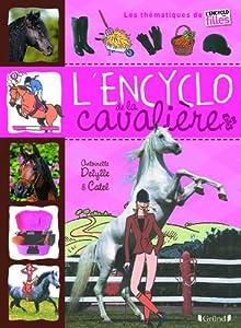 """Afficher """"L'encyclopédie de la cavalière"""""""