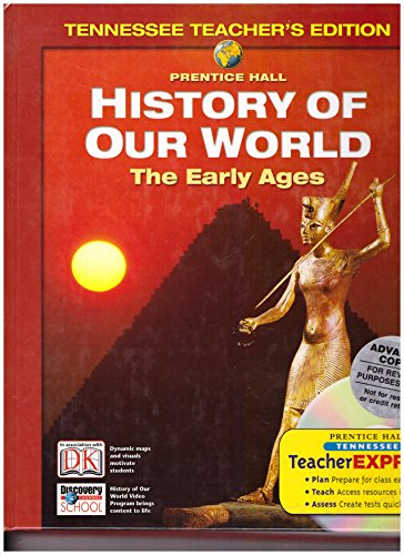 History of Our World, the Early Ages, Teachers Edition