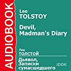 'The Devil' and 'The Diary of a Madman' [Russian Edition] Audiobook by Leo Tolstoy Narrated by Alexander Klimashevsky