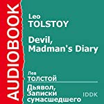 'The Devil' and 'The Diary of a Madman' [Russian Edition] | Leo Tolstoy