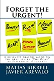 Forget the Urgent!, Matias Birrell and Javier Arevalo, 1481249037