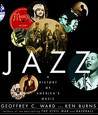 Jazz A History Of Americas Music Geoffrey C Ward Ken Burns