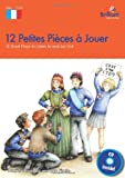 img - for 12 Petites Pieces a Jouer, KS2: 12 Short French Plays to Listen to and Act Out book / textbook / text book