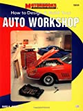 How to Design and Build Your Auto Workshop, David H. Jacobs, 0760305536