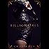 The Billionaires: A Billionaire Menage Romance (Lover's Triangle)