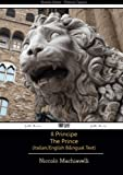 Il Principe - The Prince - Italian/English Bilingual Text