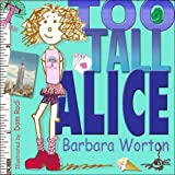 Too Tall Alice, Barbara Worton, 0979066115