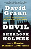 Image of The Devil and Sherlock Holmes: Tales of Murder, Madness, and Obsession