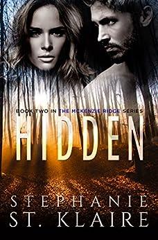 Hidden (A McKenzie Ridge Novel Book 2) by [St. Klaire, Stephanie]