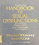 Handbook of Sexual Dysfunction : Assessment and Treatment, William T. O'Donohue, 0205147879