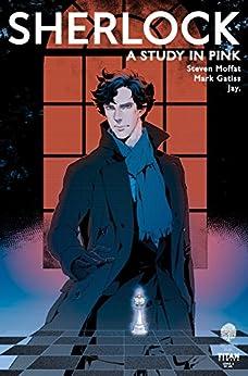 Sherlock: A Study in Pink #3 by [Moffat, Steven]