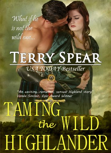 Taming The Wild Highlander The Highlanders Book 4 Kindle Edition