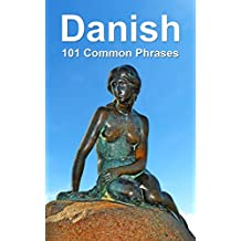 Danish: 101 Common Phrases