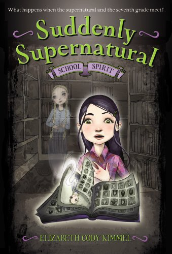 Download Suddenly Supernatural: School Spirit ebook