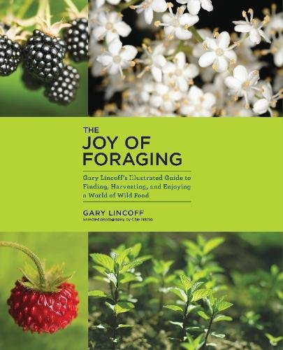 (The Joy of Foraging)