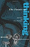 The Future of Thinking, Jeff Mason and Peter Washington, 0415073197