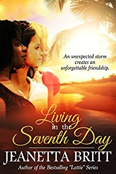 Living in the Seventh Day by [Britt, Jeanetta]