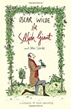 The Selfish Giant and Other Stories (Alma Classics) by Oscar Wilde (2015-09-15)