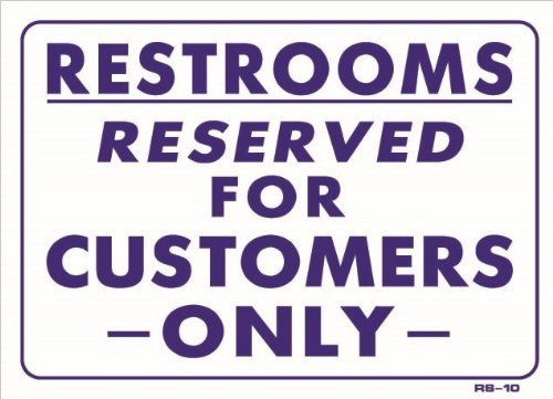 Baños reservado para clientes sólo 10