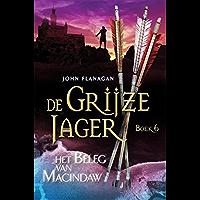 Het beleg van Macindaw (De Grijze Jager Book 6)