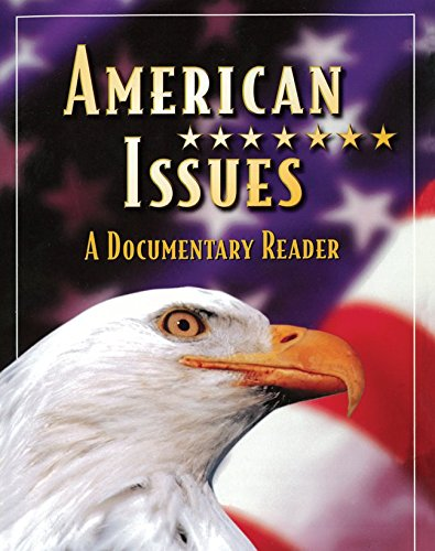 Social Studies, American Issues: A Documentary Reader, Student Edition (AMERICAN ODYSSEY)