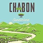 Summerland: A Novel | Michael Chabon