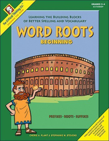 Word Roots Beginning: Learning the Building Blocks of Better Spelling and Vocabulary by Cherie A. Plant (Cool Words Beginning With E)