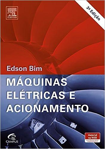 10933fbbd94 Máquinas Elétricas e Acionamento - 9788535277135 - Livros na Amazon Brasil