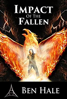Impact of the Fallen: The White Mage Saga #4 (The Chronicles of Lumineia) by [Hale, Ben]