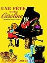 Caroline : Une fête chez Caroline par Probst