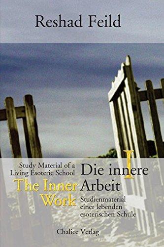 The Inner Work / Die innere Arbeit, Vol. 1 (German Edition) PDF