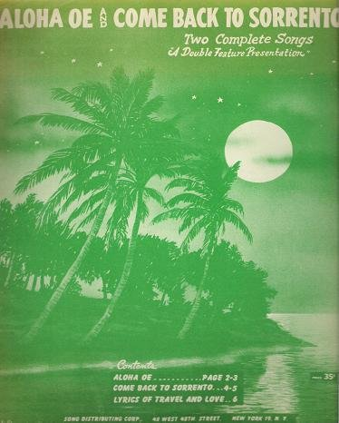 (Aloha Oe and Come Back to Sorrento: Two Complete Songs)