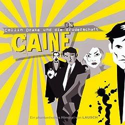 Collin Drake und die Bruderschaft (Caine 3)