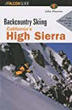 Backcountry Skiing California s High Sierra (Backcountry Skiing Series)