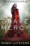 download ebook grave mercy: his fair assassin, book i (his fair assassin trilogy) by robin lafevers (2013-03-05) pdf epub