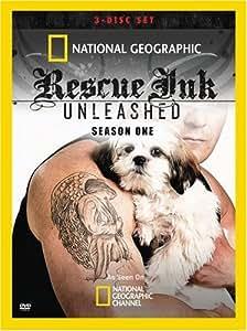 Rescue Ink Unleashed: Season 1