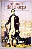 img - for Ferdinand de Lesseps 1809-1894 book / textbook / text book