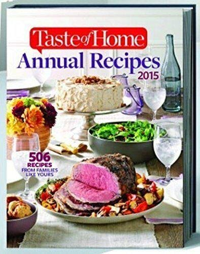 Taste Of Home Quick Cooking Annual Recipes 2015 9781617653483