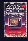 Beyond Malice, Richard M. Clurman, 0452010292