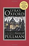 Front cover for the book Lyra's Oxford by Philip Pullman