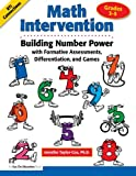 img - for Math Intervention 3-5: Building Number Power with Formative Assessments, Differentiation, and Games, Grades 3-5 (Volume 2) book / textbook / text book
