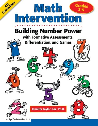 Math Intervention 3-5: Building Number Power with Formative Assessments, Differentiation, and Games, Grades 3-5 (Volume 2)