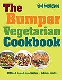 By Good Housekeeping Good Housekeeping The Bumper Vegetarian Cookbook