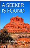 Download A SEEKER IS FOUND: what are you lookingfor on life? in PDF ePUB Free Online